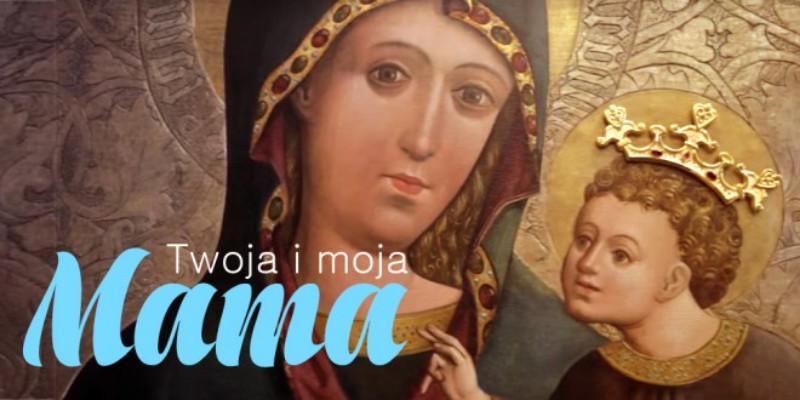 """""""Twoja i moja Mama"""""""