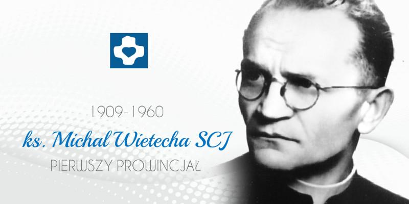 Ks. Michał Wietecha SCJ (1909-1960)