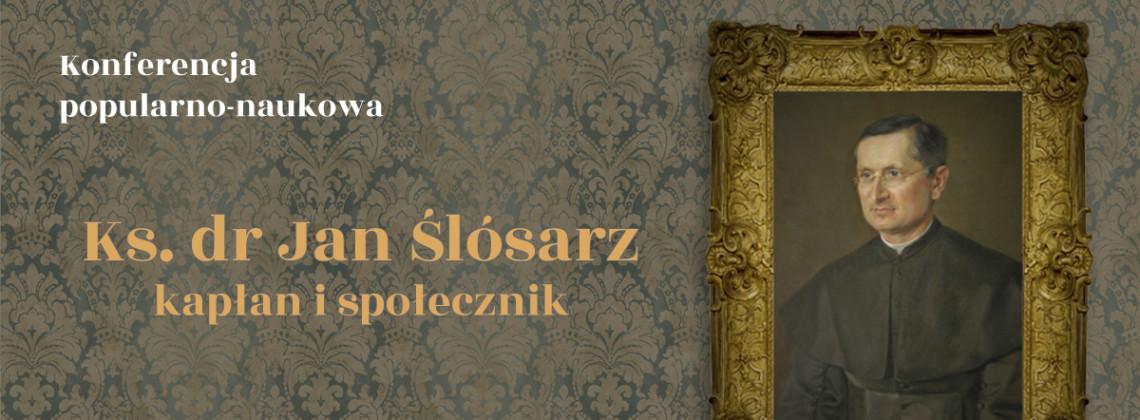 W stulecie śmierci ks. Ślósarza